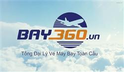 Tổng đại lý vé máy bay toàn cầu Bay360
